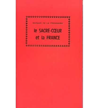 SACRÉ-COEUR ET LA FRANCE (LE) Nouvelle édition
