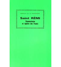 ST REMI APOTRE ET THAUMATURGE DES FRANCS