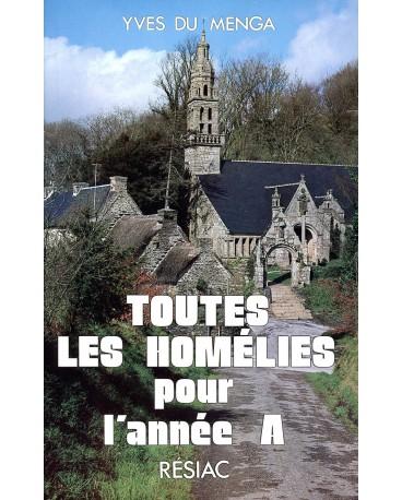 TOUTES LES HOMELIES POUR L'ANNEE A