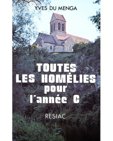 TOUTES LES HOMELIES POUR L ANNEE C /BROCHE