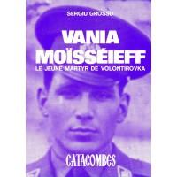 VANIA MOISSEIEFF LE JEUNE MARTYR DE VOLONTIROVKA
