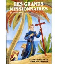 GRANDS MISSIONNAIRES (LES)