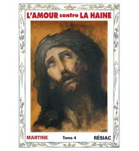 AMOUR CONTRE LA HAINE (L') Tome 4