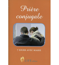 PRIÈRE CONJUGALE 7 jours avec Marie