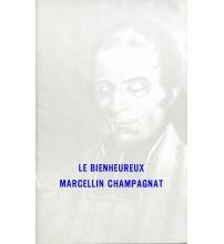 BIENHEUREUX MARCELLIN CHAMPAGNAT (LE)