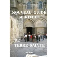 NOUVEAU GUIDE SPIRITUEL DE TERRE SAINTE