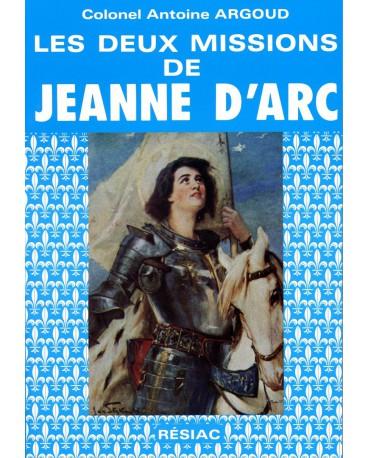 DEUX MISSIONS DE JEANNE D ARC (LES)