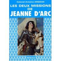 DEUX MISSIONS DE JEANNE D'ARC (LES)