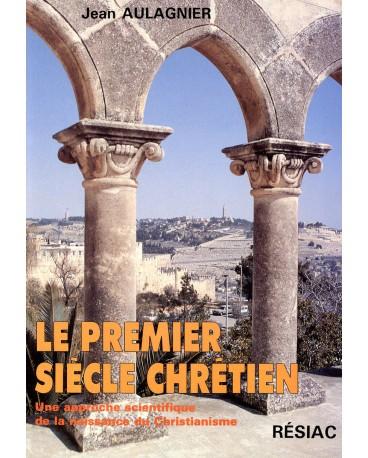 PREMIER SIECLE CHRETIEN (LE)