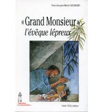 GRAND MONSIEUR L'EVEQUE LEPREUX