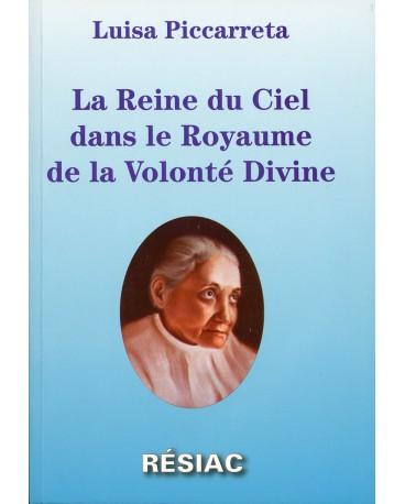 REINE DU CIEL DANS LE ROYAUME DE LA VOLONTE DIVINE
