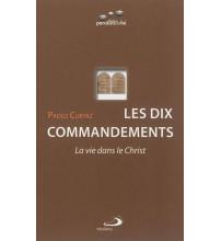 DIX COMMANDEMENTS (LES) - La vie dans le Christ