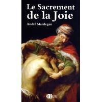 SACREMENT DE LA JOIE (LE)