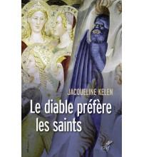 DIABLE PRÉFÈRE LES SAINTS (LE)