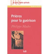 PRIÈRES POUR LA GUÉRISON