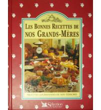 BONNES RECETTES DE NOS GRANDS MÈRES (LES)