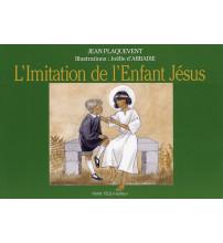IMITATION DE L'ENFANT JESUS (L')