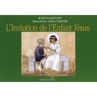 IMITATION DE L'ENFANT JÉSUS (L')