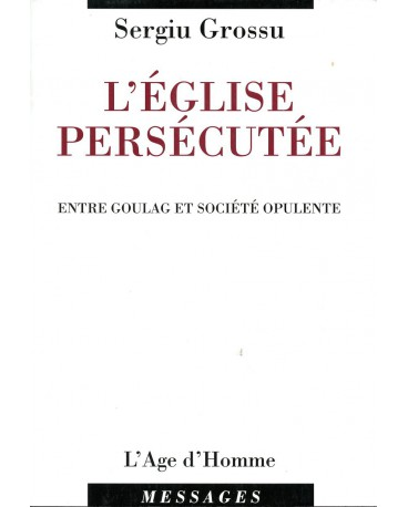 EGLISE PERSÉCUTÉE (L')