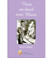 VIVRE UN DEUIL AVEC MARIE Neuvaine