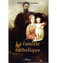 FAMILLE CATHOLIQUE (LA)
