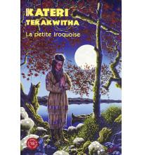 KATERI TEKAKWITHA La petite Iroquoise