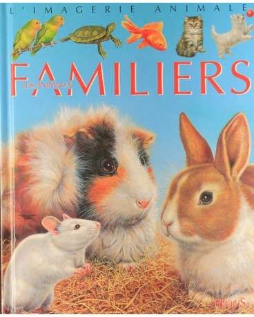 ANIMAUX FAMILIERS (LES)
