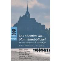 CHEMINS DU MONT SAINT-MICHEL (LES) En marche vers l'Archange