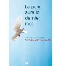 PAIX AURA LE DERNIER MOT (LA) Fioretti et témoignages