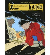 AVENTURES DE LOUPIO (LES) T6 LA CAVERNE