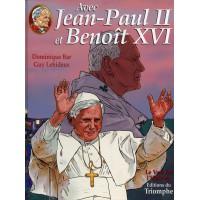 AVEC JEAN PAUL II ET BENOÎT XVI - T3