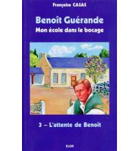BENOÎT GUÉRANDE 03 L ATTENTE DE BENOÎT