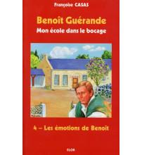 BENOÎT GUÉRANDE 04 LES ÉMOTIONS DE BENOÎT