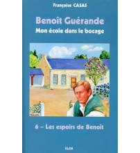 BENOÎT GUÉRANDE 06 LES ESPOIRS DE BENOÎT