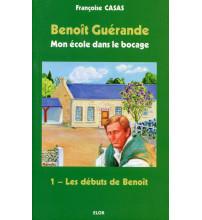 BENOÎT GUÉRANDE 01 LES DÉBUTS DE BENOÎT