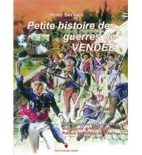 PETITE HISTOIRE DES GUERRES DE VENDEE