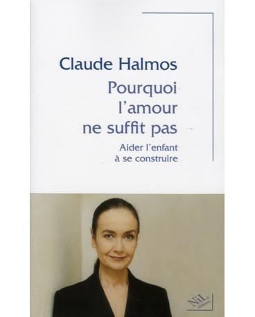 POURQUOI L'AMOUR NE SUFFIT PAS