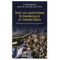 SUR LES QUESTIONS ECONOMIQUES ET FINANCIERES