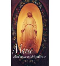 MARIE MERE TOUTE MISERICORDIEUSE- ND DE PELLEVOISINß