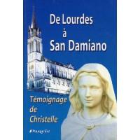 DE LOURDES A SAN DAMIANO