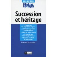 SUCCESSION ET HÉRITAGE