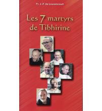 7 MARTYRS DE TIBHIRINE (LES)