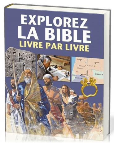 EXPLOREZ LA BIBLE Livre par Livre