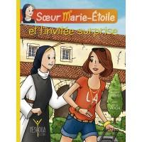 SŒUR MARIE-ÉTOILE ET L'INVITÉE SURPRISE