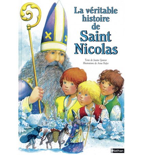 VÉRITABLE HISTOIRE DE SAINT NICOLAS (LA)