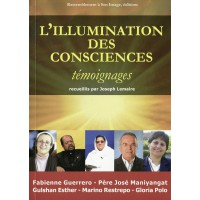 L'ILLUMINATION DES CONSCIENCES Témoignages