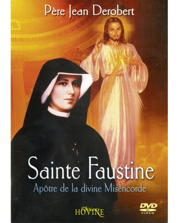 SAINTE FAUSTINE Apôtre de la divine Miséricorde