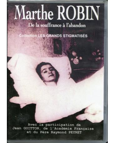 MARTHE ROBIN DE LA SOUFFRANCE A L ABANDON