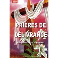 PRIÈRES DE DÉLIVRANCE avec explications et témoignages