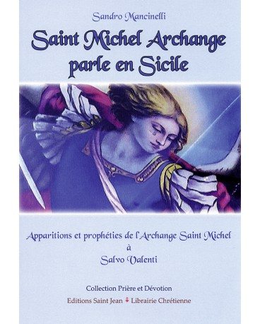 SAINT MICHEL ARCHANGE PARLE EN SICILE